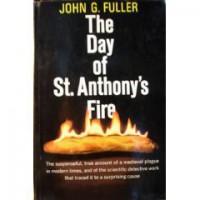 The Day of St. Anthony's Fire - John Grant Fuller Jr.
