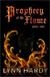 Prophecy of the Flame -  Book Two - Lynn Hardy