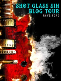 Shot Glass Sin Blog Tour - Rhys Ford