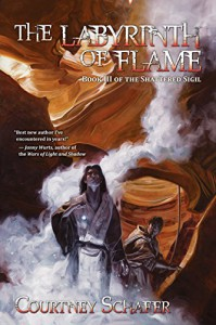 The Labyrinth of Flame - Courtney Schafer