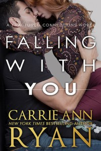 Falling With You - Carrie Ann Ryan