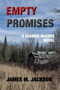 Empty Promises (Seamus McCree #5) - James M. Jackson