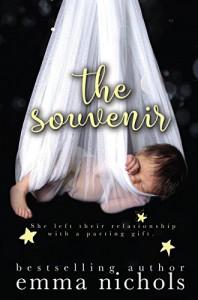 The Souvenir: A Secret Baby Romance - Emma Nichols
