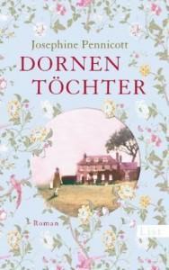 Dornentöchter - Josephine Pennicott