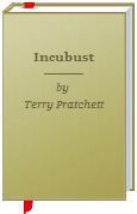 Incubust - Terry Pratchett