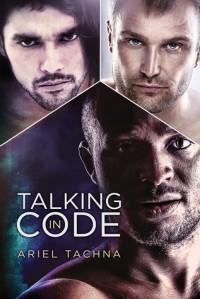Talking in Code - Ariel Tachna