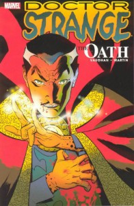 Doctor Strange: The Oath - Brian K. Vaughan, Marcos Martin