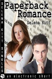 Paperback Romance - Selena Kitt