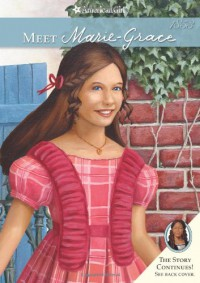 Meet Marie-Grace (American Girl) (American Girls Collection) - Sarah M Buckey