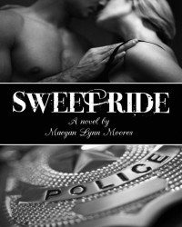 Sweet Ride - Maegan Lynn Moores