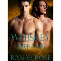 Whiskey Dreams - Ranae Rose
