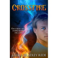 Crossfire (Darkride Chronicles, #2) - Laura Bradley Rede