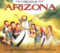 My Great-Aunt Arizona - Gloria Houston