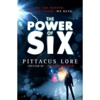The Power of Six (Lorien Legacies, #2) - Pittacus Lore