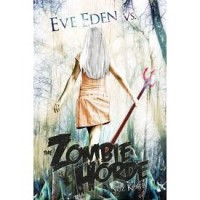 Eve Eden vs. the Zombie Horde (Bedeviled 1) - Suz Korb