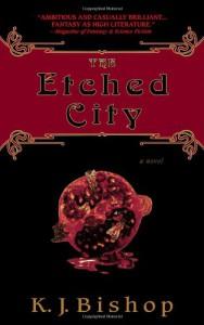 The Etched City - K.J. Bishop
