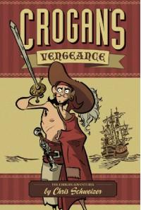 Crogan's Vengeance - Chris Schweizer