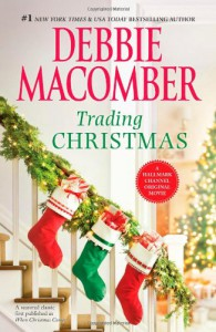 Trading Christmas: Trading ChristmasThe Forgetful Bride - Debbie Macomber