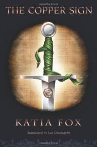 The Copper Sign - Katia Fox
