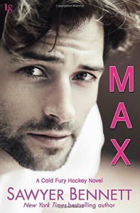 Max: A Cold Fury Hockey Novel (Carolina Cold Fury Hockey) - Sawyer Bennett