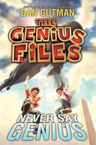 Never Say Genius - Dan Gutman