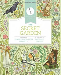 The Secret Garden - Frances Hodgson Burnett, Kara Shallenberg