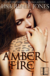 Amber Fire - Lisa Renee Jones