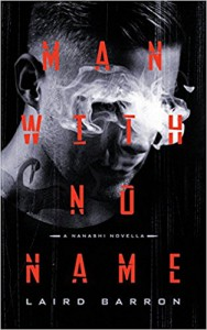 Man with No Name - Laird Barron