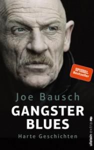 Gangsterblues: Harte Geschichten - Joe Bausch