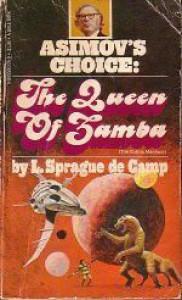 The Queen Of Zamba - L. Sprague de Camp