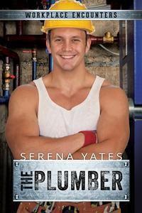 The Plumber - Serena Yates