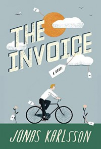 The Invoice: A Novel - Jonas Karlsson