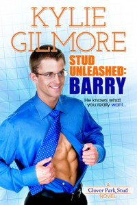 Stud Unleashed: Barry - Kylie Gilmore