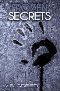 Frozen Secrets - W.S. Greer