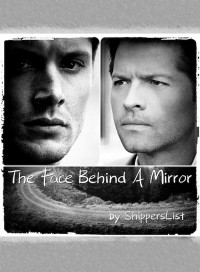 The Face Behind A Mirror  - ShippersList