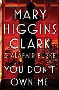 You Don't Own Me - Alafair Burke, Mary Higgins Clark