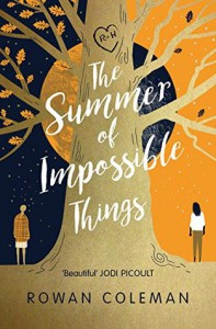 The Summer of Impossible Things - Rowan Coleman