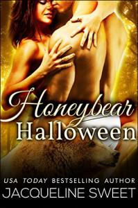 Honeybear Halloween (BWWM Paranormal BBW Bear Shifter Romance) (Bearfield Book 3) - Jacqueline Sweet
