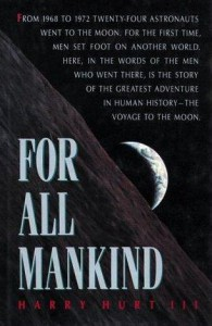 For All Mankind - Harry Hurt III