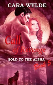 Call of Revenge - Cara Wylde