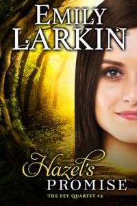 Hazel's Promise - Emily Larkin