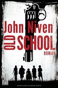 Old School: Roman - Stephan Glietsch, John Niven