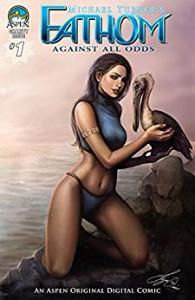 Fathom Vol. 1 #1: Against All Odds - Vince Hernandez