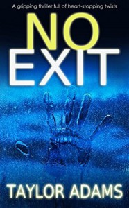 No Exit - William Taylor Adams