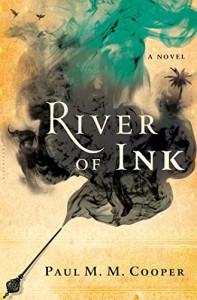 River of Ink - Paul M.M. Cooper