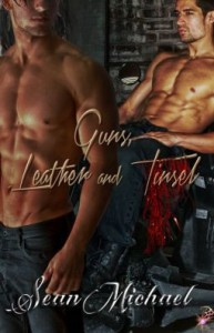 Guns, Leather and Tinsel - Sean Michael