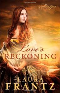 Love's Reckoning - Laura Frantz