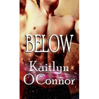 Below - Kaitlyn O'Connor
