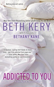 Addicted to You - Beth Kery
