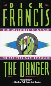 The Danger - Dick Francis
